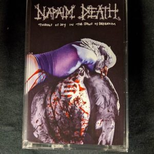NAPALM DEATH – Throes Of Joy In The Jaws Of Defeatism MC Label Releases