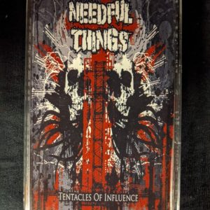 NEEDFUL THINGS – Tentacles of Influence MC Tapes