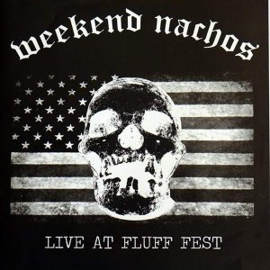 "WEEKEND NACHOS / WOJCZECH – Live At Fluff Fest 7″ vinyl 7"" Vinyl Records"