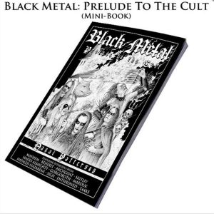 Black Metal: Prelude to the Cult Book Books