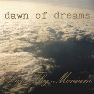 PAN.THY.MONIUM – Dawn Of Dreams CD CDs