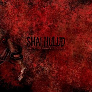 SHAI HULUD – That Within Blood Ill-Tempered 12″ (2nd hand) 2nd Hand Vinyl LP