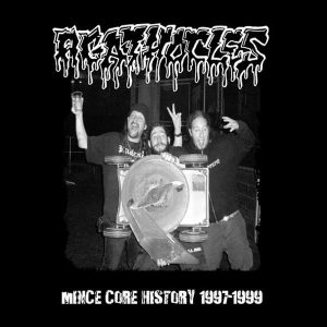 AGATHOCLES – Mince Core History 1997-1999 CD CDs