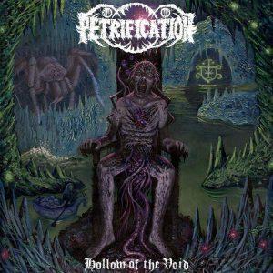 "PETRIFICATION – Hollow Of The Void LP 12"" Vinyl Records"