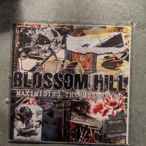 BLOSSOM HILL – Maximizing The Misery 7″ (2nd Hand) 2nd Hand Vinyl EP