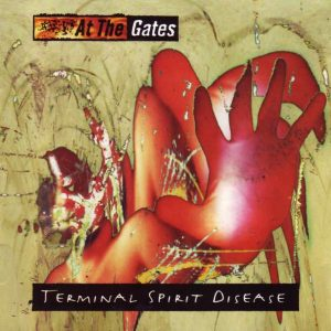 AT THE GATES – Terminal Spirit Disease CD CDs