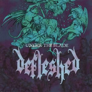 """DEFLESHED – Under The Blade 12″ vinyl Clear 12"""" Vinyl Records"""