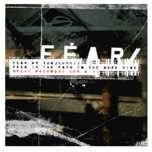 FEAR MY THOUGHTS / FEAR IS THE PATH TO THE DARK SIDE – This Machine Runs On Fear split LP (2nd hand) 2nd Hand Vinyl LP
