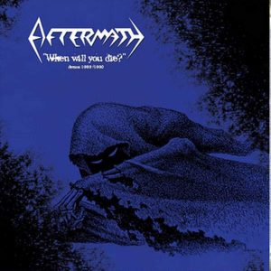 "AFTERMATH – When Will You Die Demos 89-90 12″ vinyl 12"" Vinyl Records"