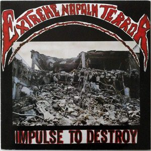EXTREME NAPALM TERROR – Impulse To Destroy LP (2nd hand) 2nd Hand Vinyl LP