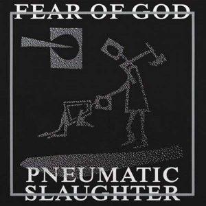 """FEAR OF GOD – Pneumatic Slaughter Gatefold 12″ vinyl 12"""" Vinyl Records"""