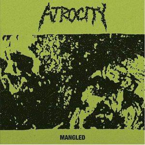 ATROCITY – Mangled 12″ (2nd hand) 2nd Hand Vinyl LP