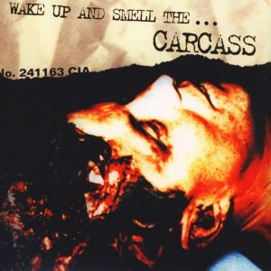 CARCASS – Wake Up And Smell The Carcass CD CDs