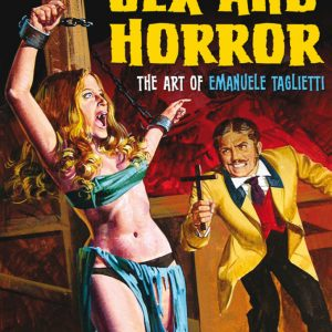 MARK ALFREY & EMANUELE TAGLIETTI – Sex and Horror: The Art of Emanuele Taglietti Books