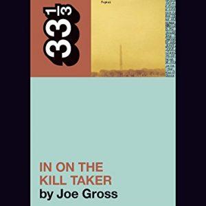 33 1/3: Fugazi's In on the Killtaker (book) Books