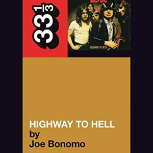 33 1/3: AC/DC's Highway to Hell (book) Books