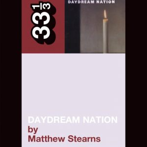 33 1/3: Sonic Youth's Daydream Nation (book) Books