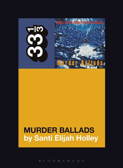 33-1-3-Nick-Cave-and-the-Bad-Seeds-Murder-Ballads.jpg