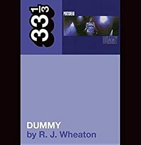 33 1/3: Portishead's Dummy Books