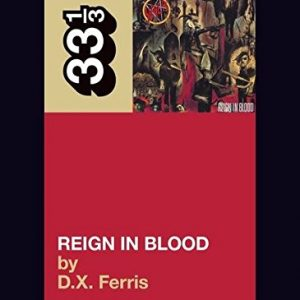 33 1/3: Slayer's Reign in Blood Books