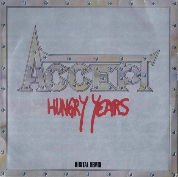 ACCEPT – Hungry Years LP