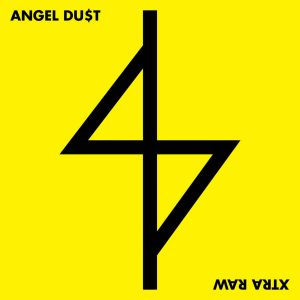 "ANGEL DU$T – Xtra Raw 7"" (2nd Hand) 2nd Hand Vinyl EP"