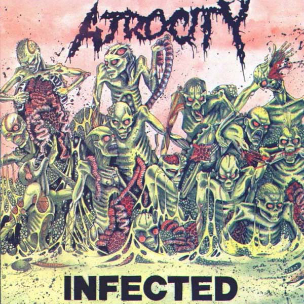 ATROCITY – Infected