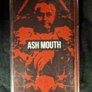 ASH MOUTH – s/t MC Tapes