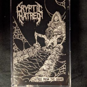 CRYPTIC HATRED – Free From The Grave MC Tapes