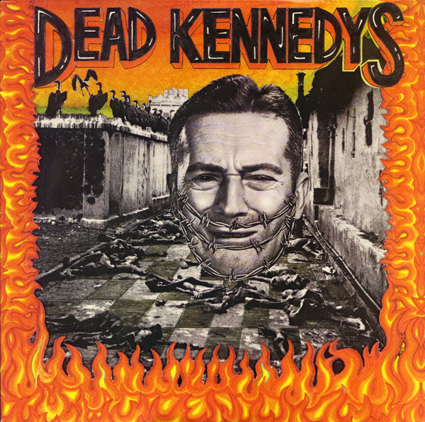 DEAD-KENNEDYS-–-Give-Me-Convenience-Or-Give-Me-Death-LP.jpg