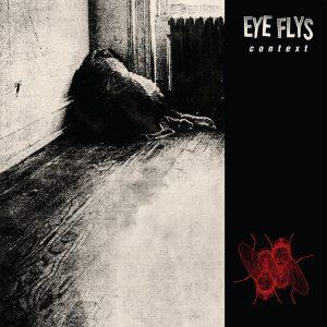 """EYE FLYS – Context EP 12"""" Vinyl Records"""