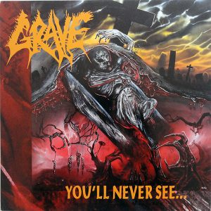 GRAVE – You'll Never See CD CDs