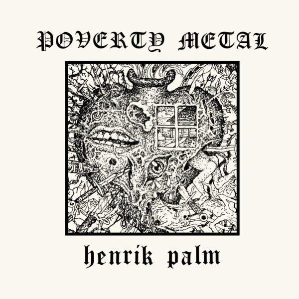 Henrik-Palm-Poverty-Metal.jpg