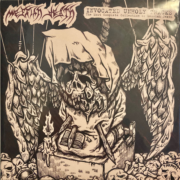 MESSIAH DEATH – Invocated Unholy