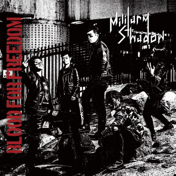 MILITARY SHADOW – Blood For Freedom