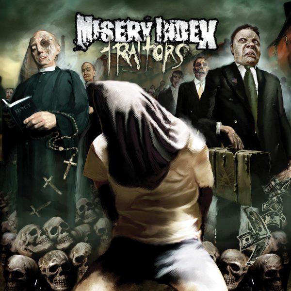 MISERY INDEX – Traitors
