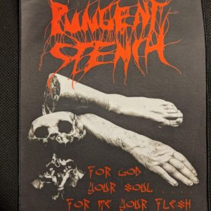 PUNGENT STENCH – For God Your Soul… (backpatch) Back Patches