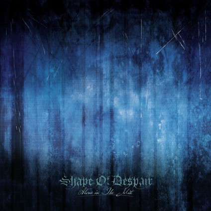 SHAPE OF DESPAIR – Alone in the Mist