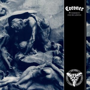 "CORONER – Punishment for Decadence LP 12"" Vinyl Records"