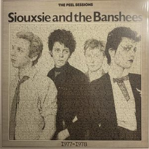 SIOUXSIE & THE BANSHEES – Peel Sessions. 1977/1978 LP (2nd Hand) 2nd Hand Vinyl LP