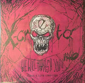 "X-CRETA We Will Thrash You 84-86 LP (black) 12"" Vinyl Records"