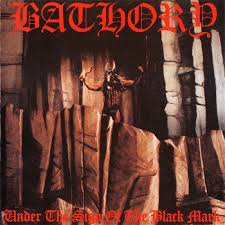"BATHORY – Under The Sign of The Black Mark LP 12"" Vinyl Records"