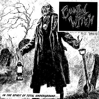 "CANNIBAL WITCH – In The Spirit of Total Underground 7"" 7"" Vinyl Records"