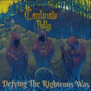 "CARDINALS FOLLY – Defying the Righteous Way LP 12"" Vinyl Records"
