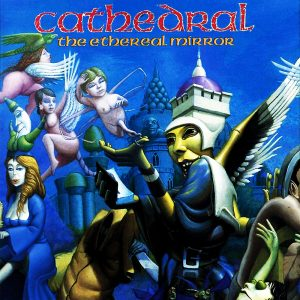 CATHEDRAL – The Ethereal Mirror CD CDs