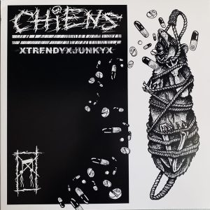 "CHIENS – xTrendyxJunkyx LP 12"" Vinyl Records"