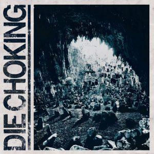 DIE CHOKING -III CD CDs
