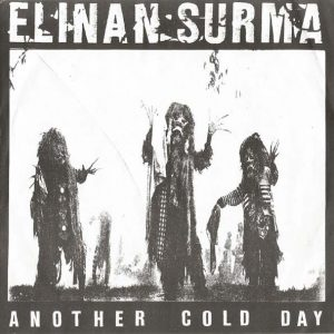 """ELINAN SURMA – Another Cold Day 7"""" (2nd Hand) 2nd Hand Vinyl EP"""