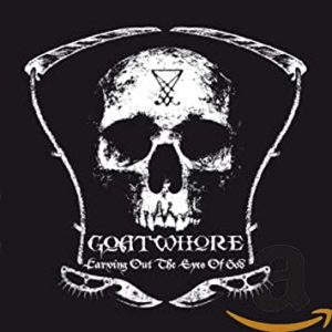 GOATWHORE – Carving Out the Eyes of God CD CDs