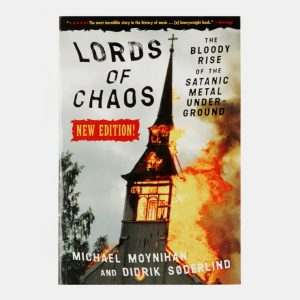 MICHAEL MOYNIHAN – Lords of Chaos (2nd edition) Books